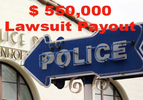 550,000 Paid to Settle Fullerton Police Civil Lawsuit
